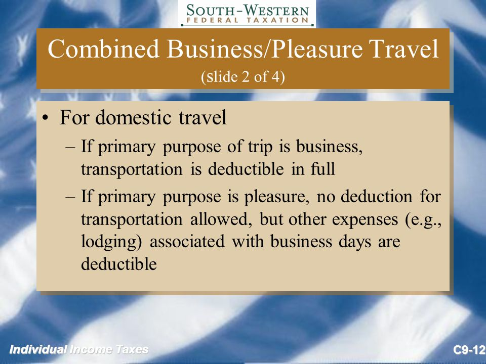 Combined Business/Pleasure Travel (slide 2 of 4)