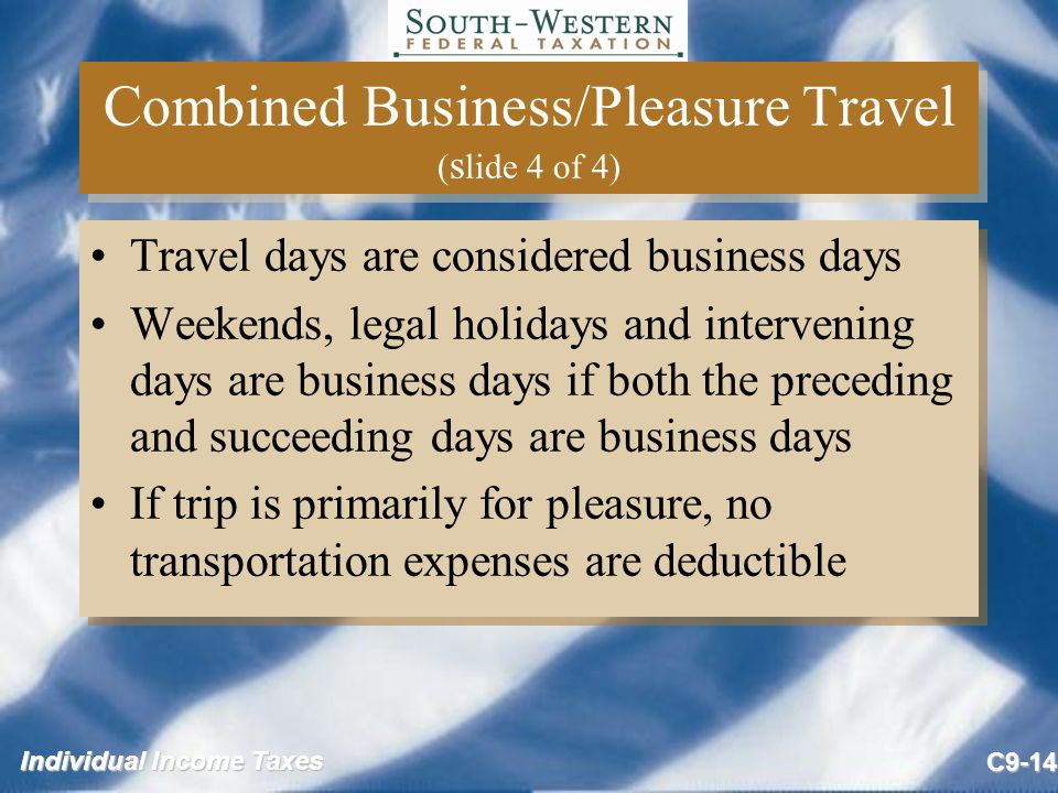 Combined Business/Pleasure Travel (slide 4 of 4)