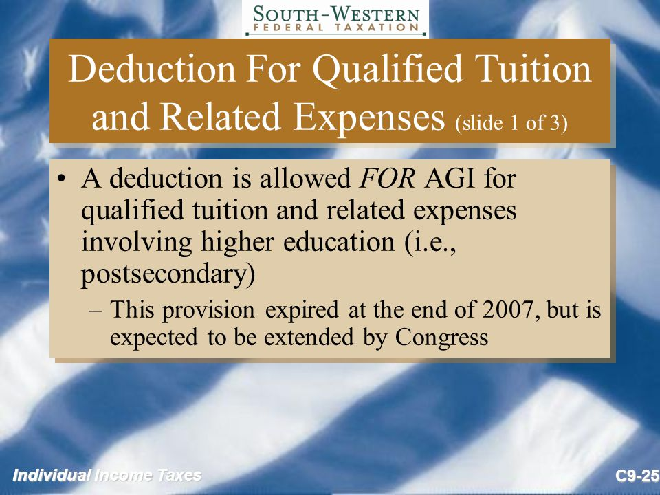 Deduction For Qualified Tuition and Related Expenses (slide 1 of 3)