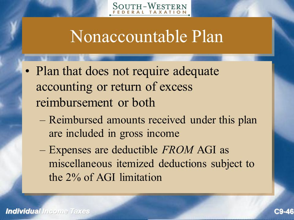 Nonaccountable Plan Plan that does not require adequate accounting or return of excess reimbursement or both.
