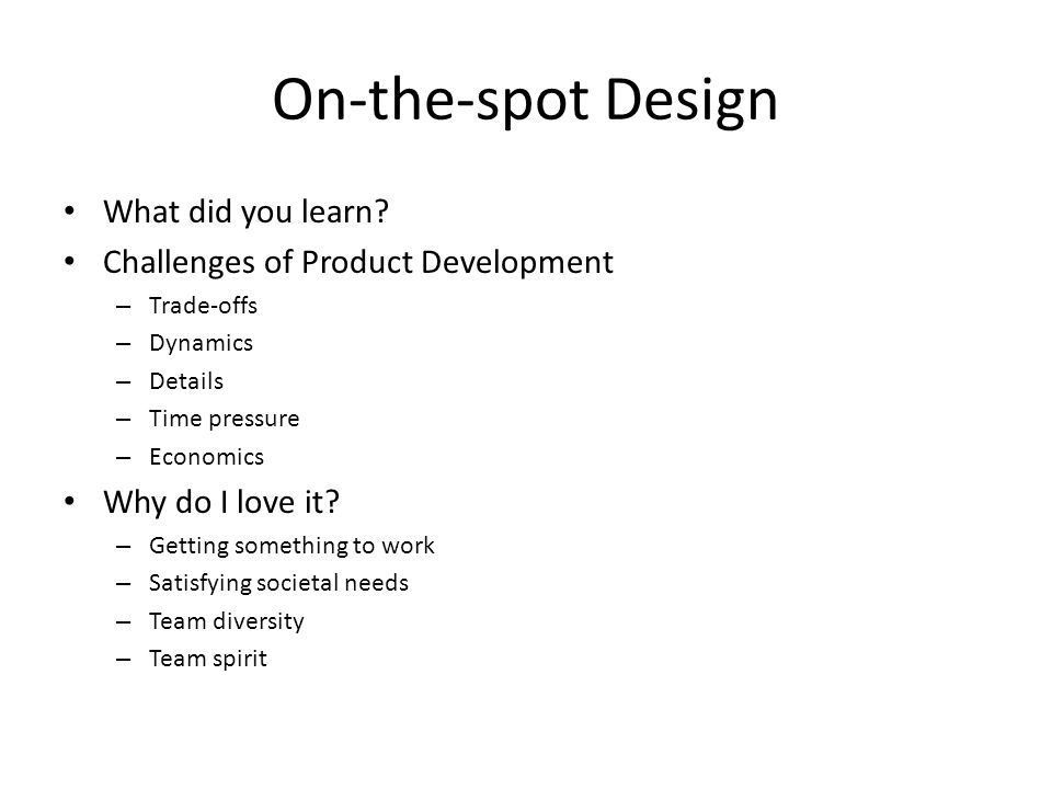 On-the-spot Design What did you learn