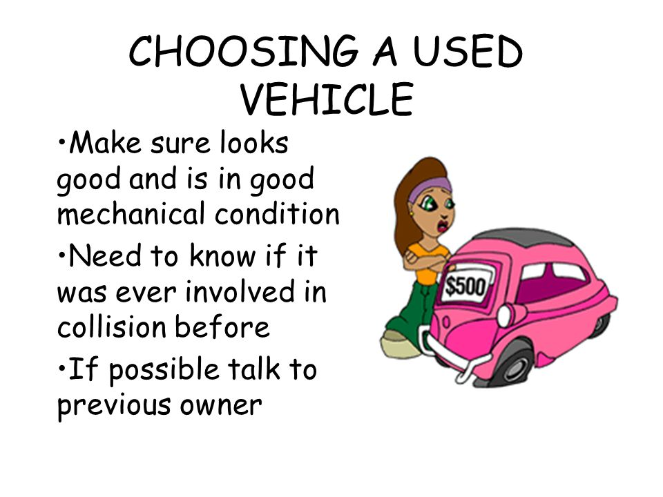 CHOOSING A USED VEHICLE