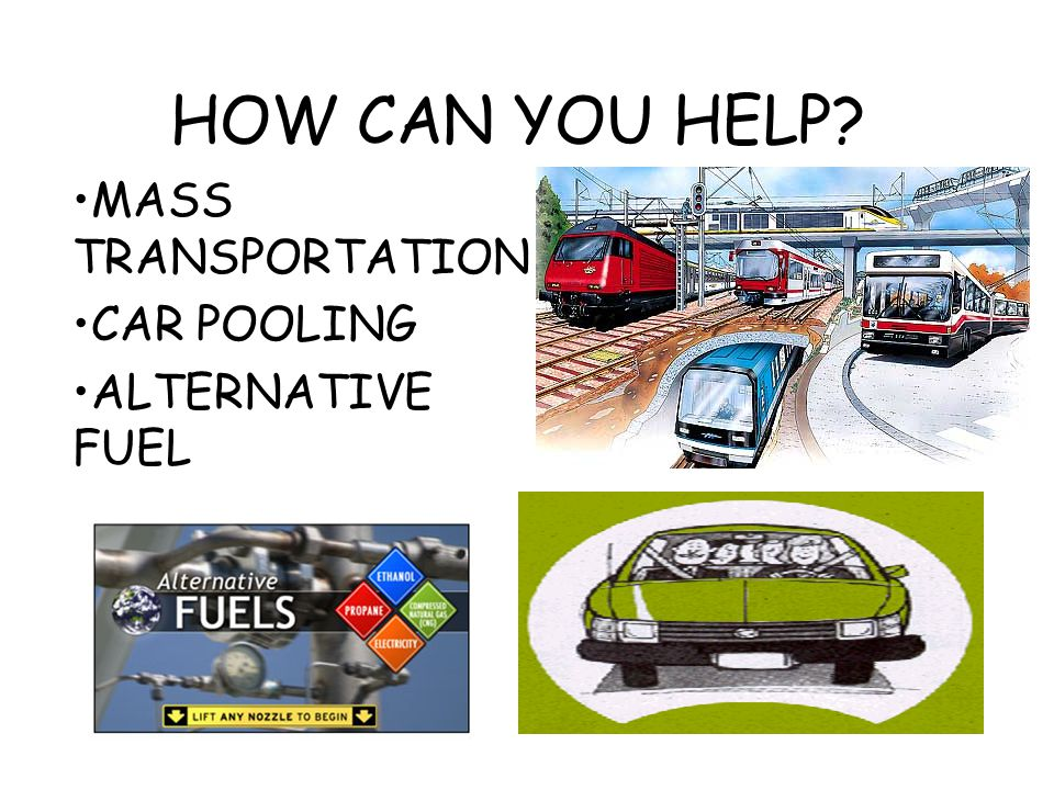 MASS TRANSPORTATION CAR POOLING ALTERNATIVE FUEL