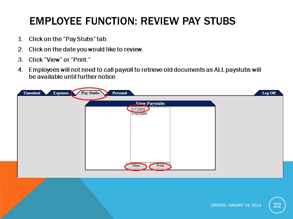 Employee function: Review Pay Stubs
