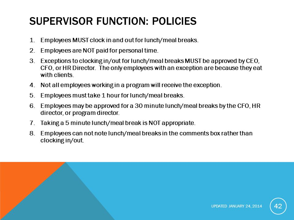 Supervisor function: policies