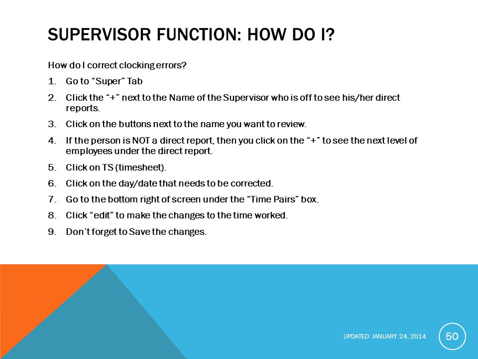 Supervisor function: How Do I