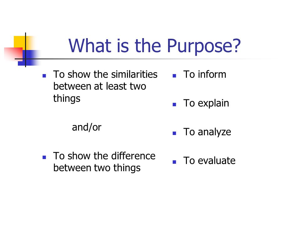 comparison and contrast ppt  what is the purpose to show the similarities between at least two things and