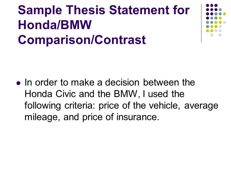 a comparison of a thesis on How to write a compare-and-contrast essay print print  create an effective thesis statement  you need to say why the comparison and contrast is worthy of note.