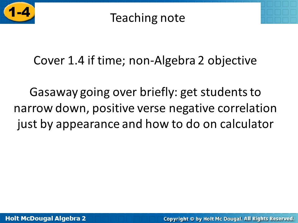 Cover 1.4 if time; non-Algebra 2 objective
