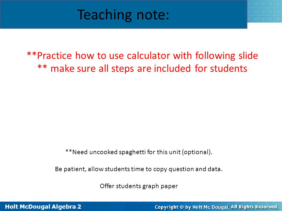 Teaching note: **Practice how to use calculator with following slide