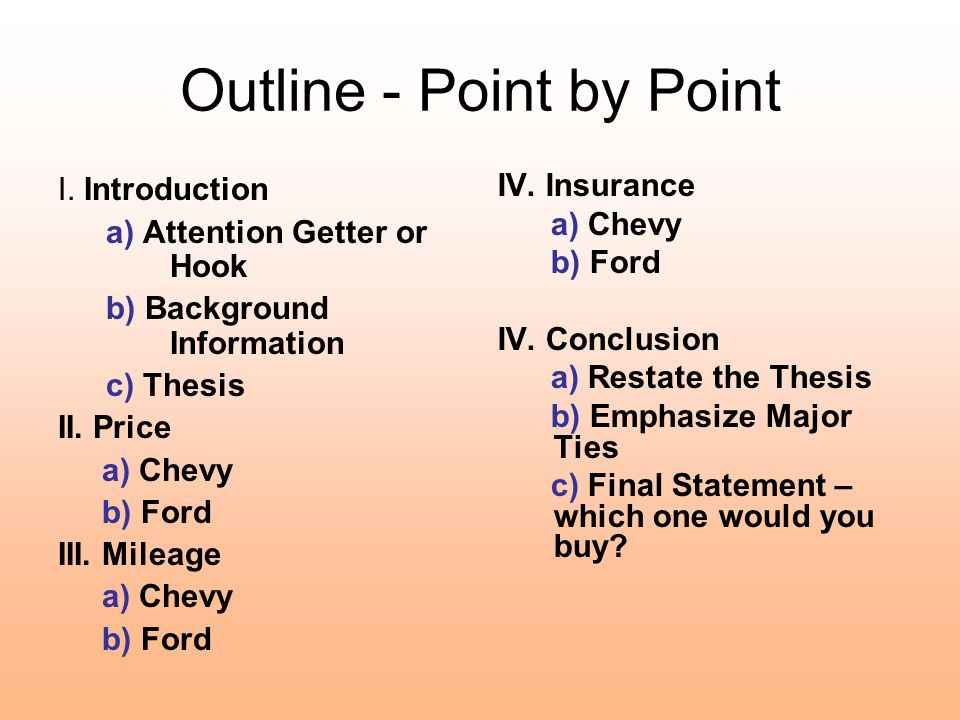Outline - Point by Point