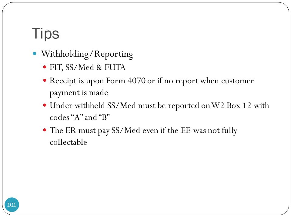 Tips Withholding/Reporting FIT, SS/Med & FUTA