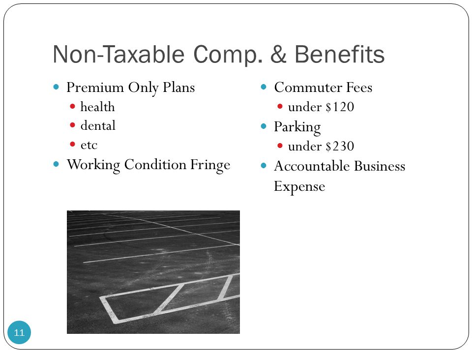 Non-Taxable Comp. & Benefits