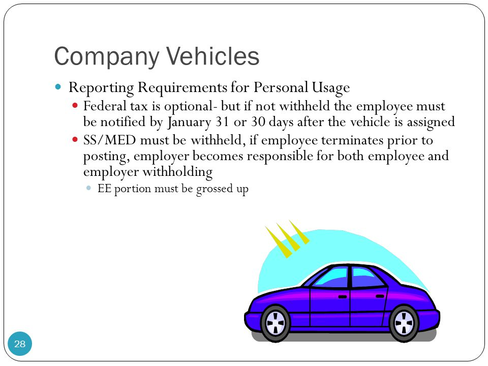 Company Vehicles Reporting Requirements for Personal Usage