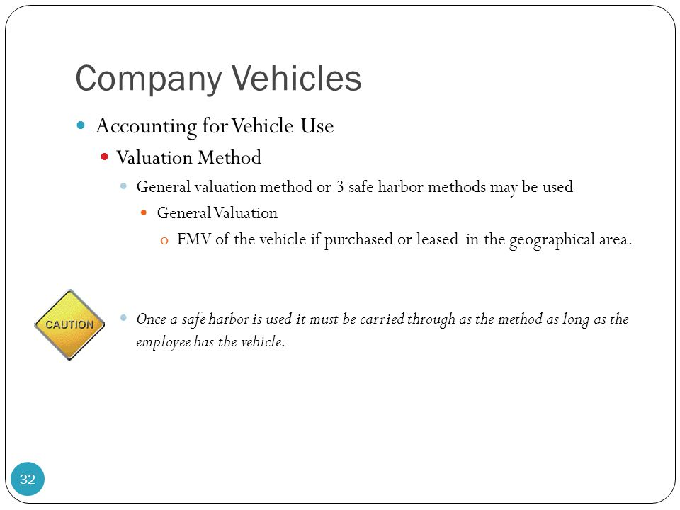 Company Vehicles Accounting for Vehicle Use Valuation Method