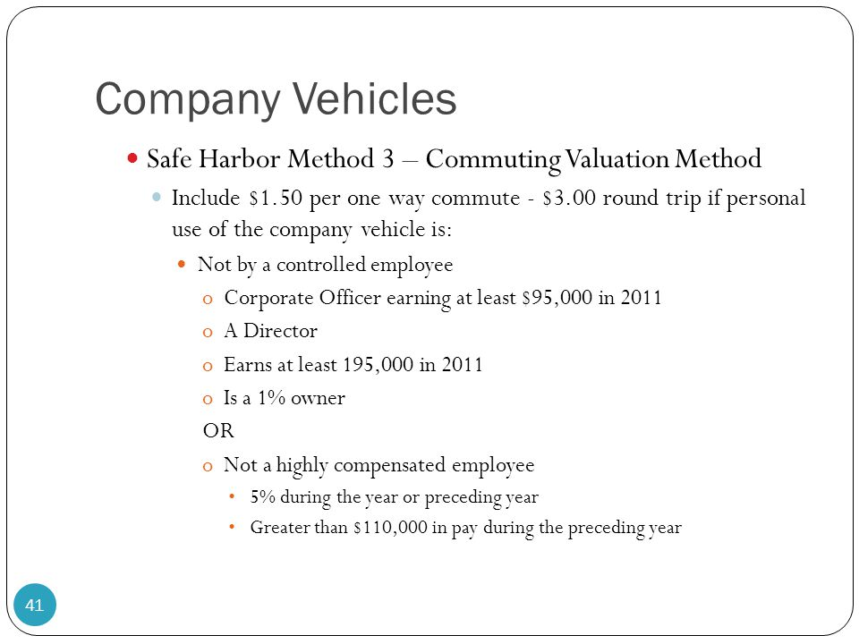 Company Vehicles Safe Harbor Method 3 – Commuting Valuation Method