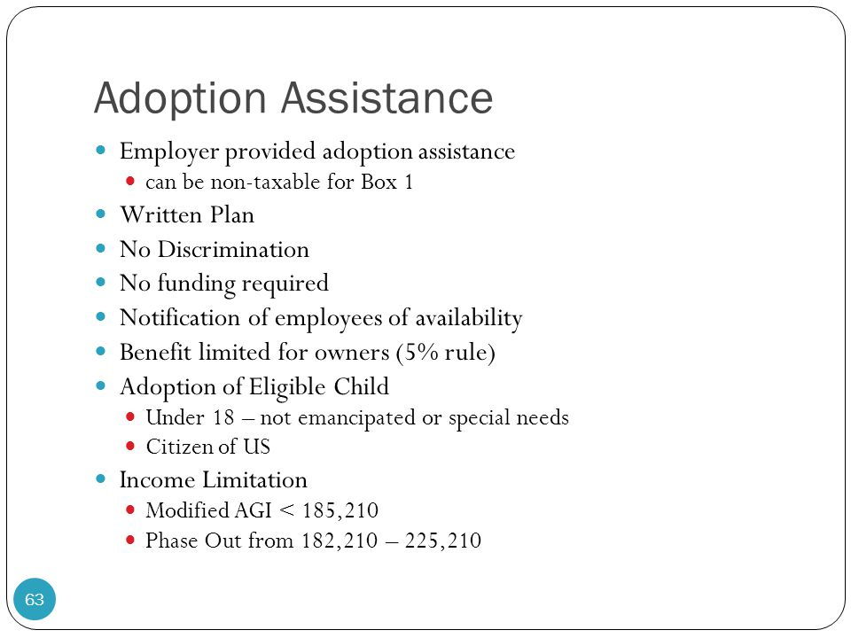 Adoption Assistance Employer provided adoption assistance Written Plan