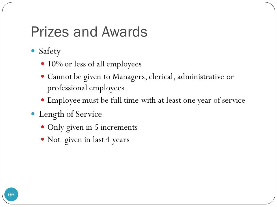 Prizes and Awards Safety Length of Service