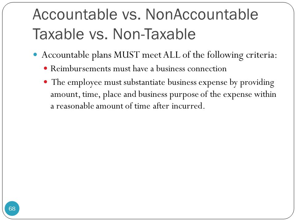 Accountable vs. NonAccountable Taxable vs. Non-Taxable