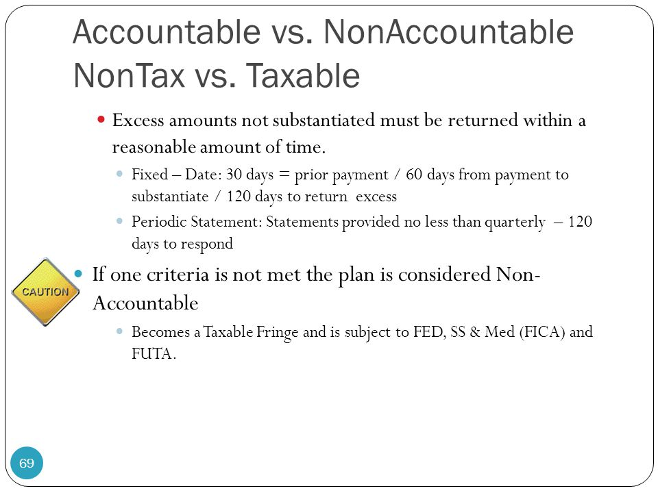 Accountable vs. NonAccountable NonTax vs. Taxable