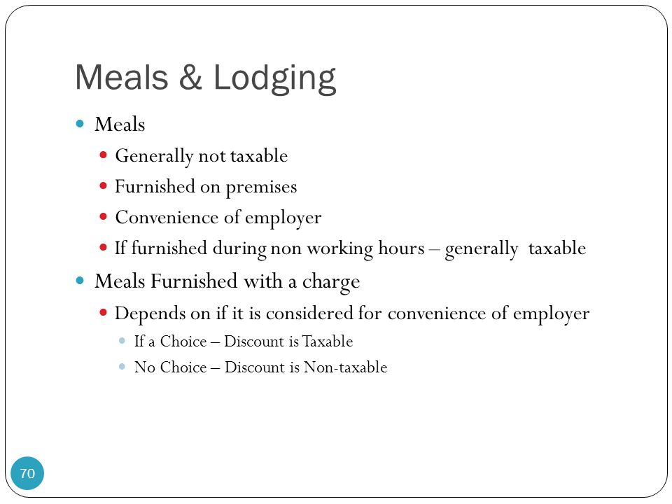 Meals & Lodging Meals Meals Furnished with a charge