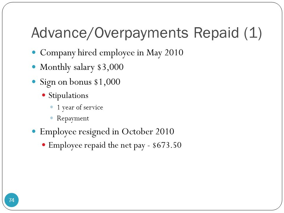 Advance/Overpayments Repaid (1)