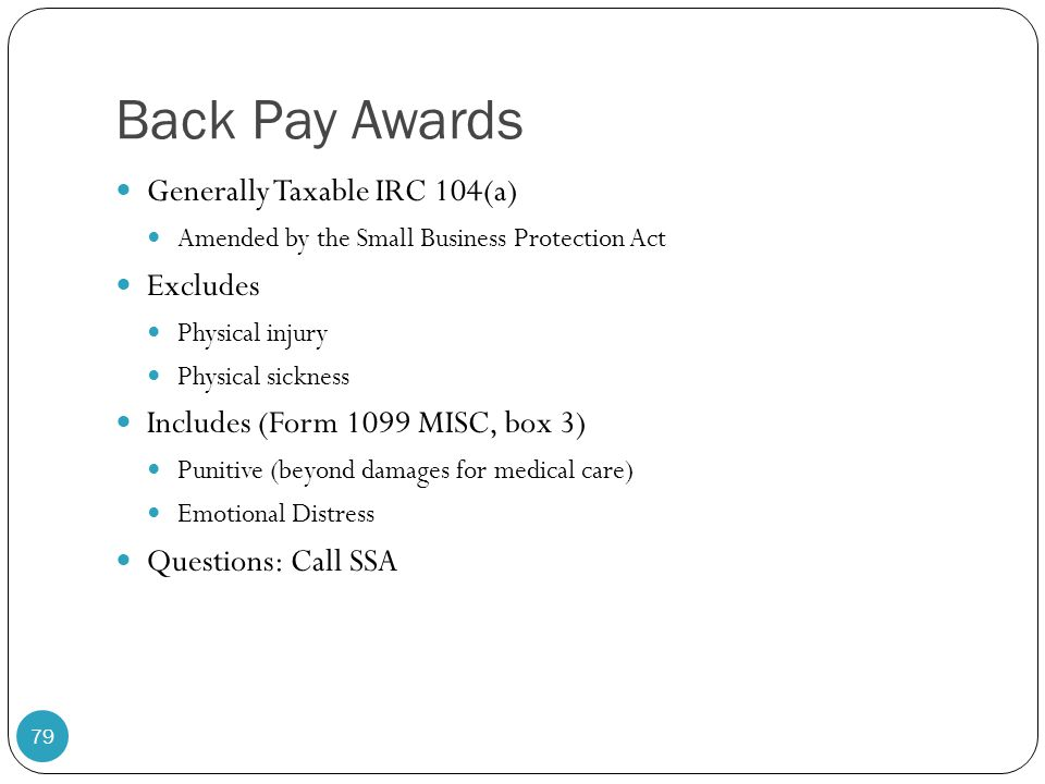 Back Pay Awards Generally Taxable IRC 104(a) Excludes