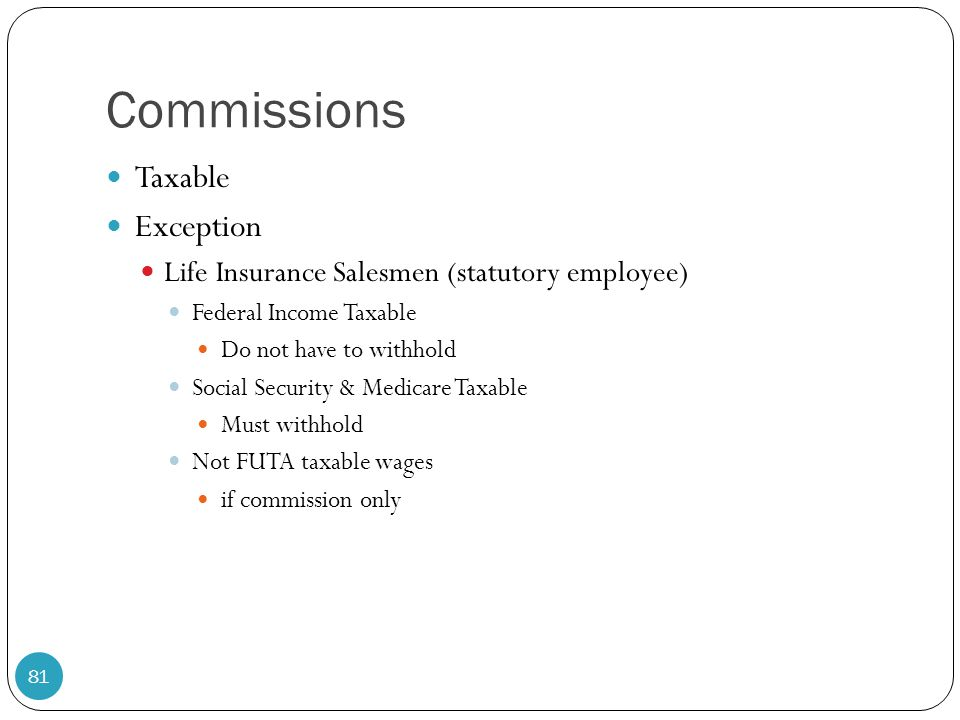 Commissions Taxable Exception