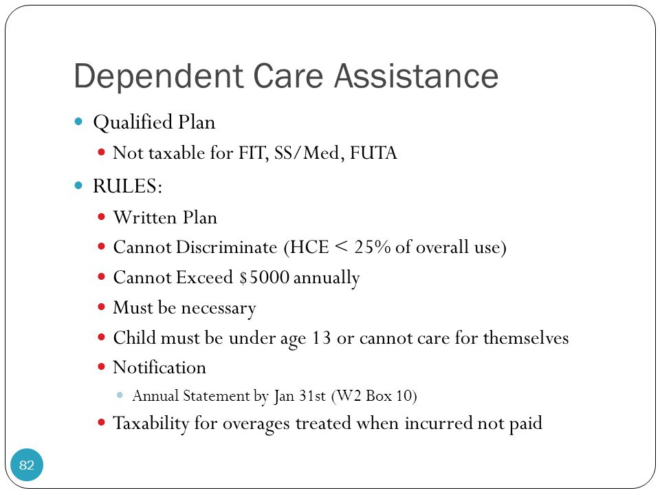 Dependent Care Assistance
