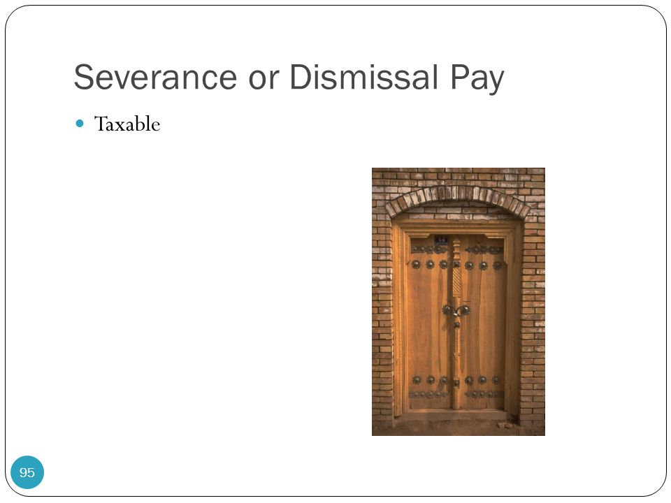 Severance or Dismissal Pay
