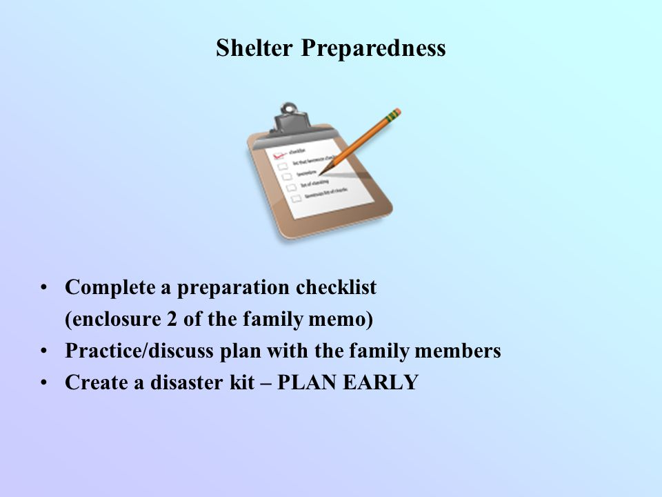 Shelter Preparedness Complete a preparation checklist