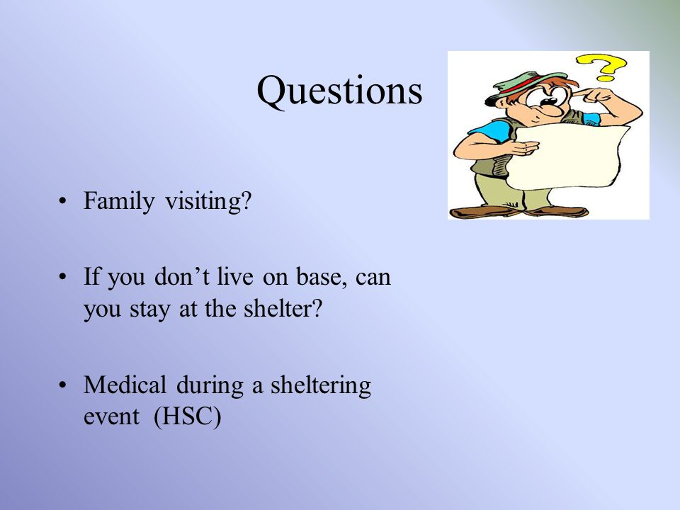 Questions Family visiting