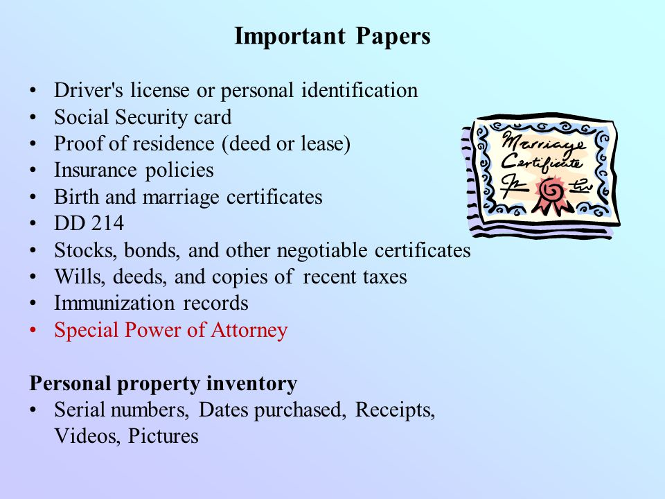 Important Papers Driver s license or personal identification