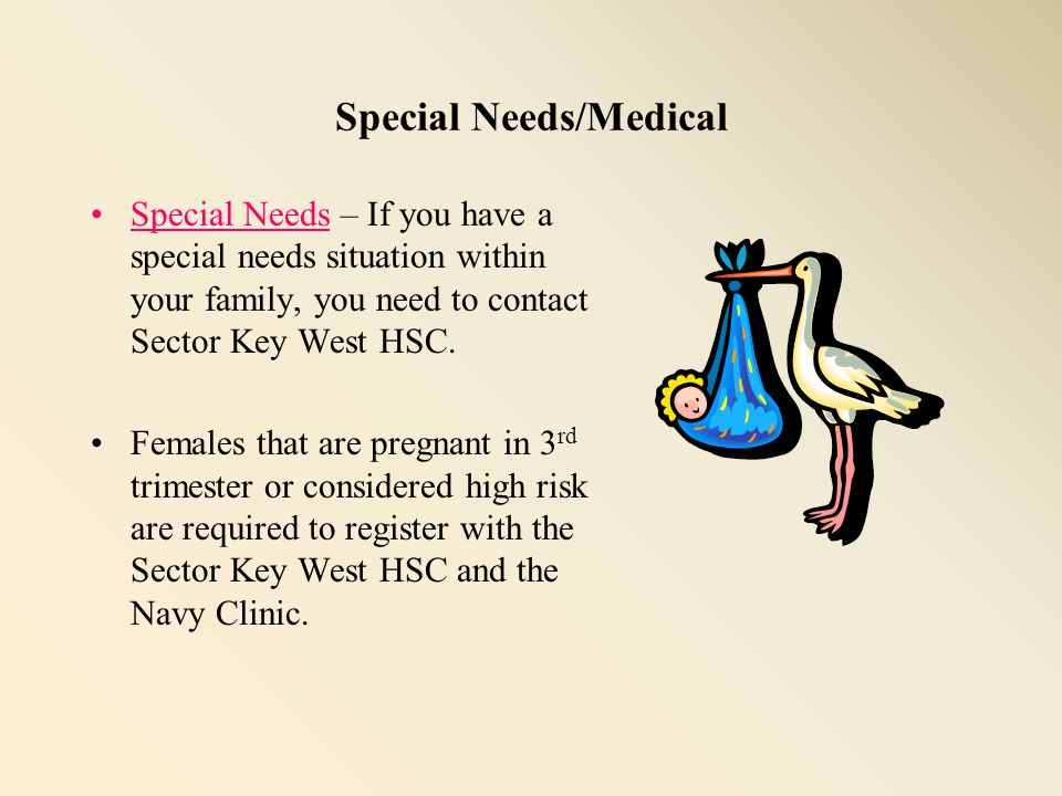 Special Needs/Medical