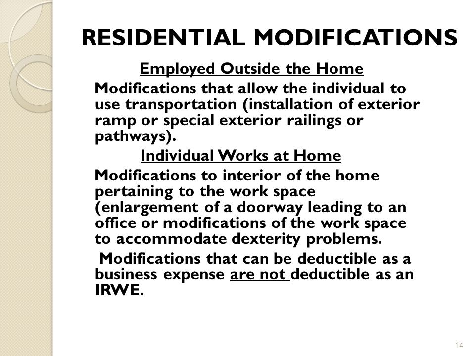RESIDENTIAL MODIFICATIONS