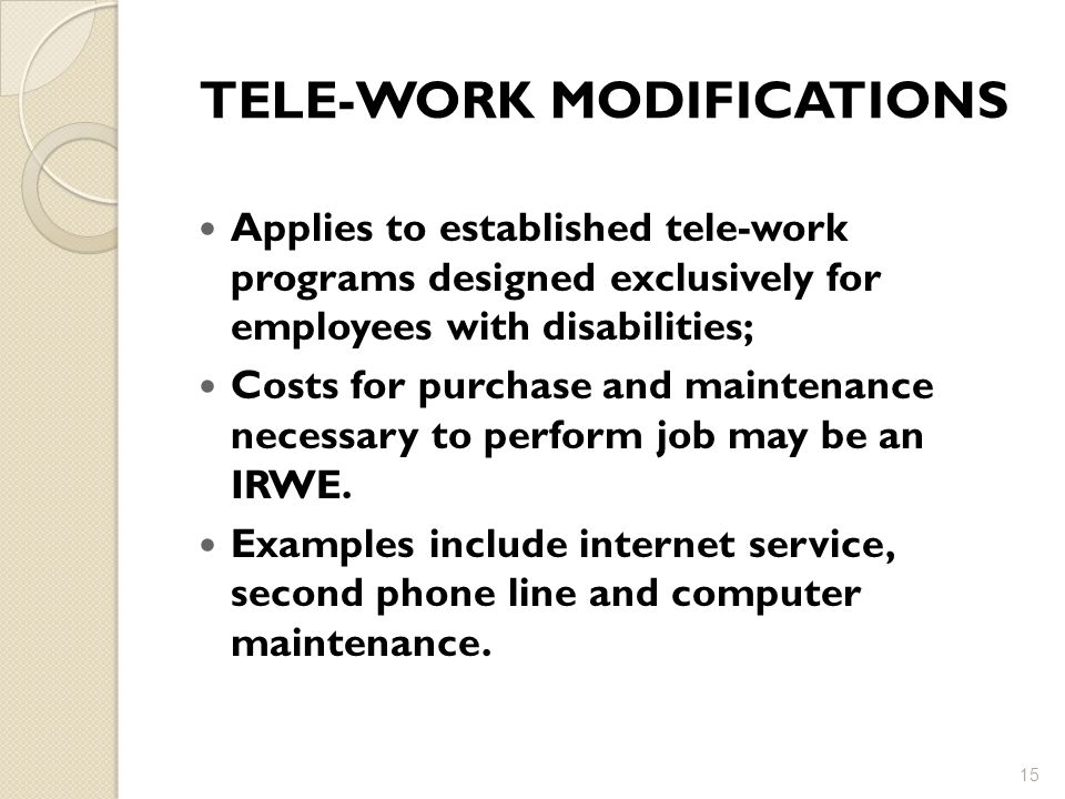 TELE-WORK MODIFICATIONS