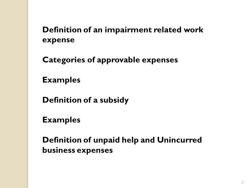 Definition of an impairment related work expense