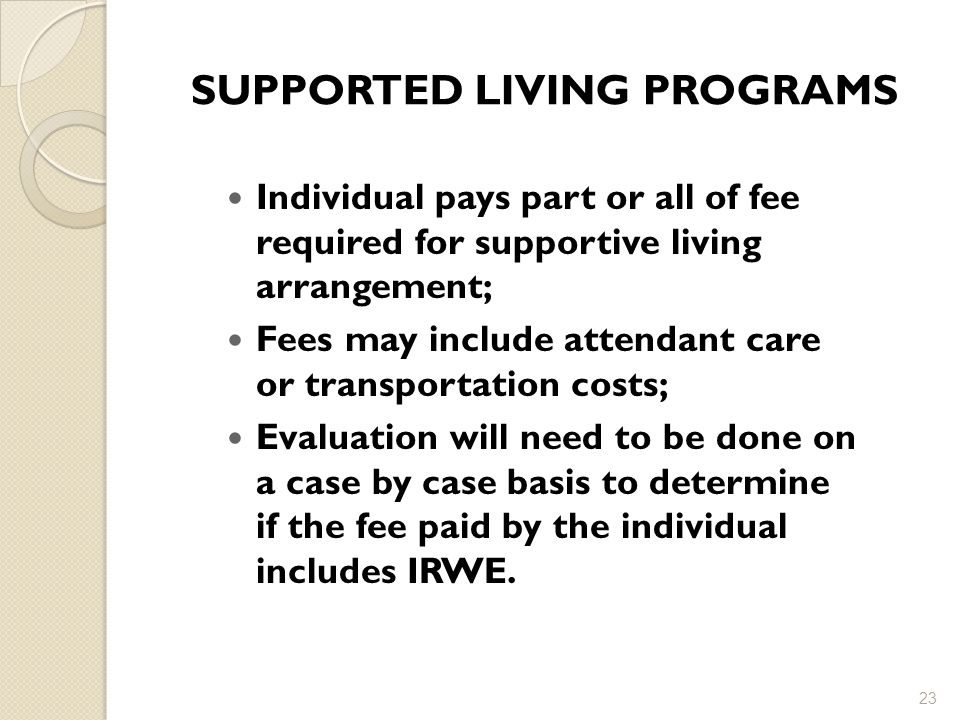 SUPPORTED LIVING PROGRAMS