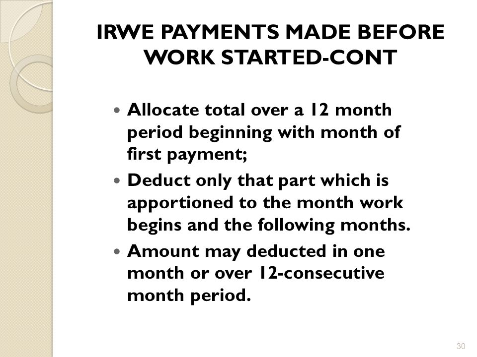 IRWE PAYMENTS MADE BEFORE WORK STARTED-CONT