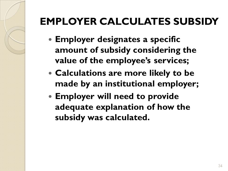 EMPLOYER CALCULATES SUBSIDY