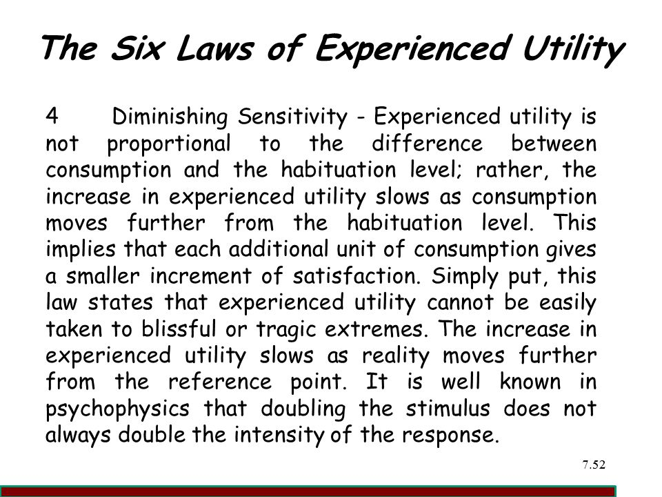 The Six Laws of Experienced Utility
