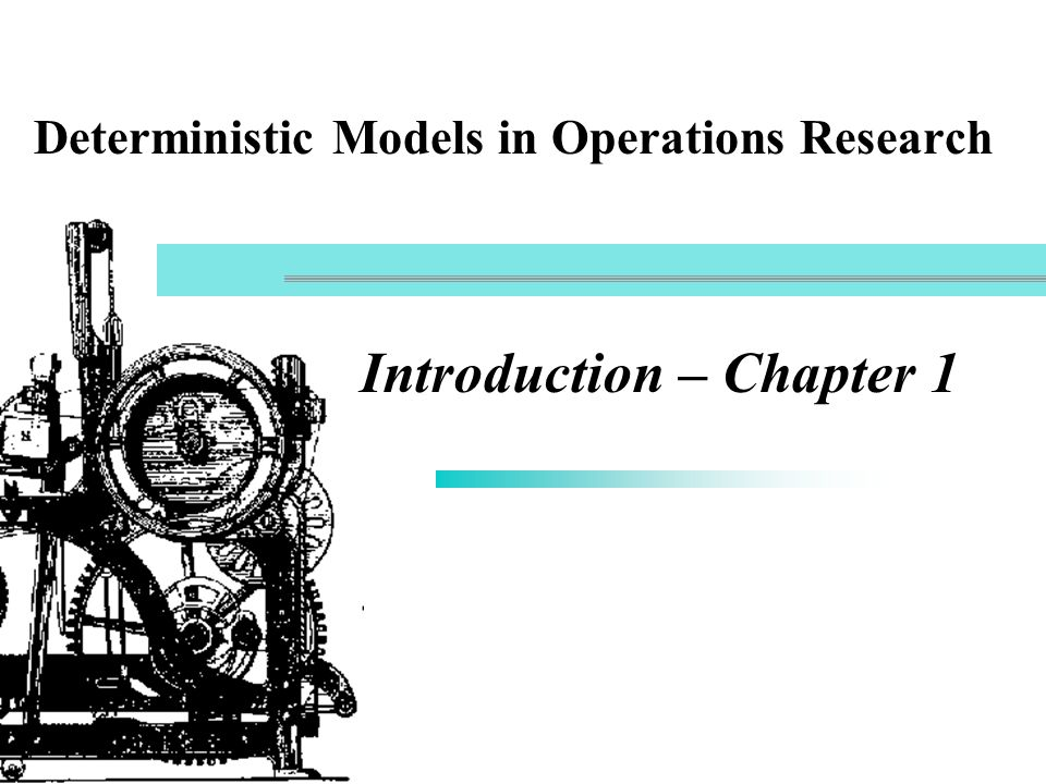 Deterministic Models in Operations Research