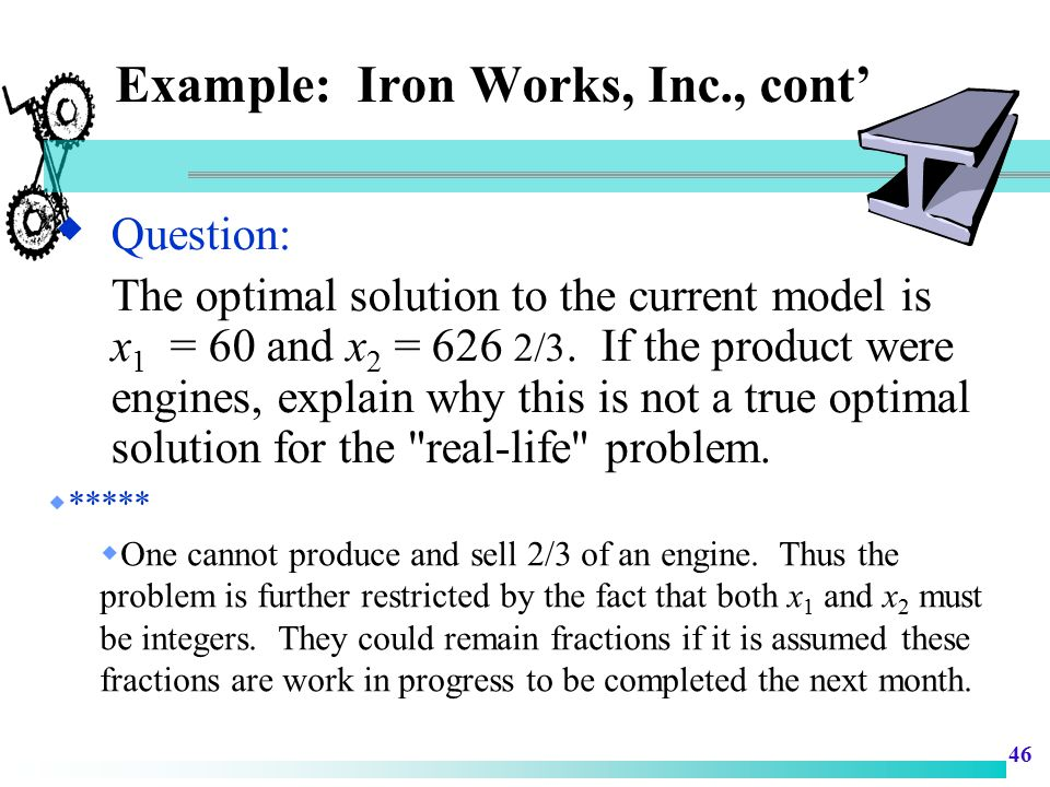 Example: Iron Works, Inc., cont'