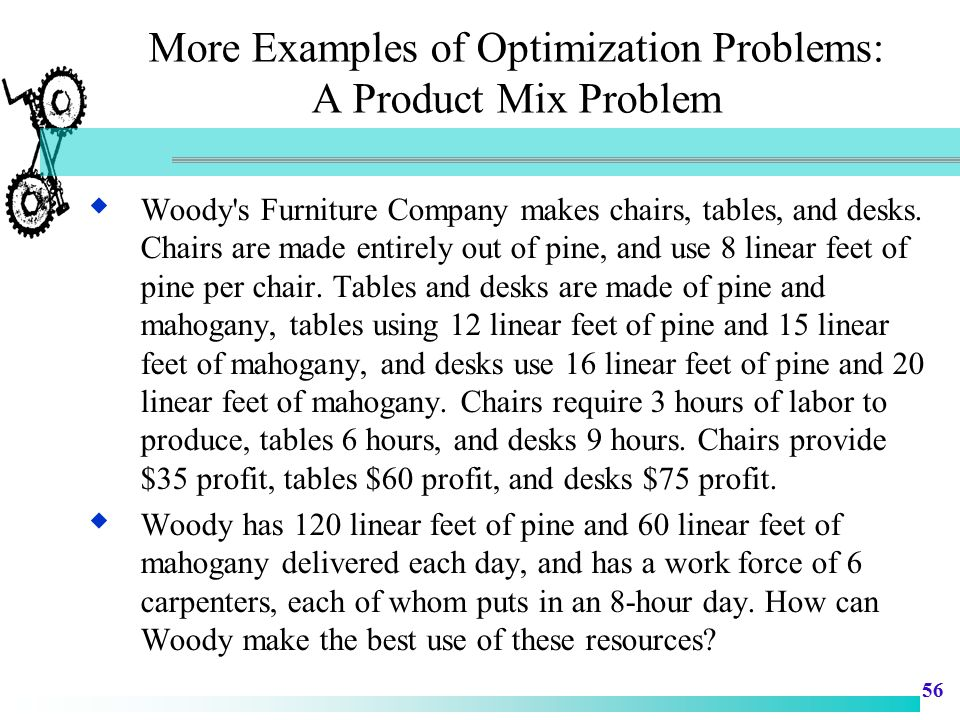 More Examples of Optimization Problems: A Product Mix Problem