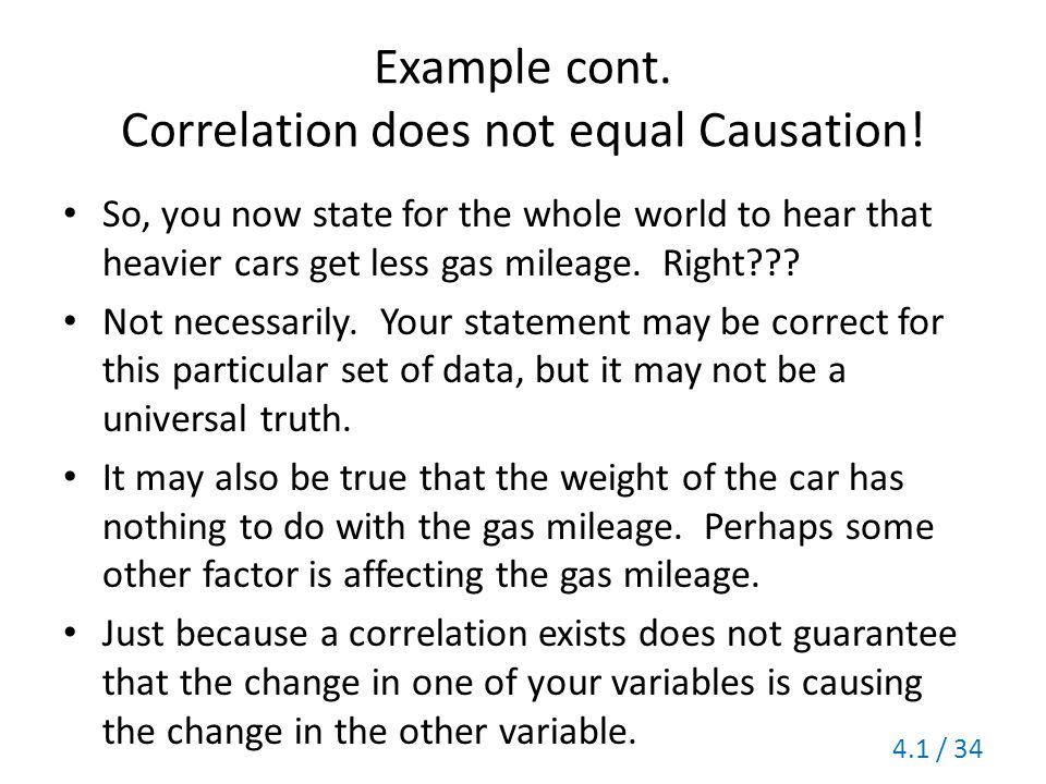 Example cont. Correlation does not equal Causation!