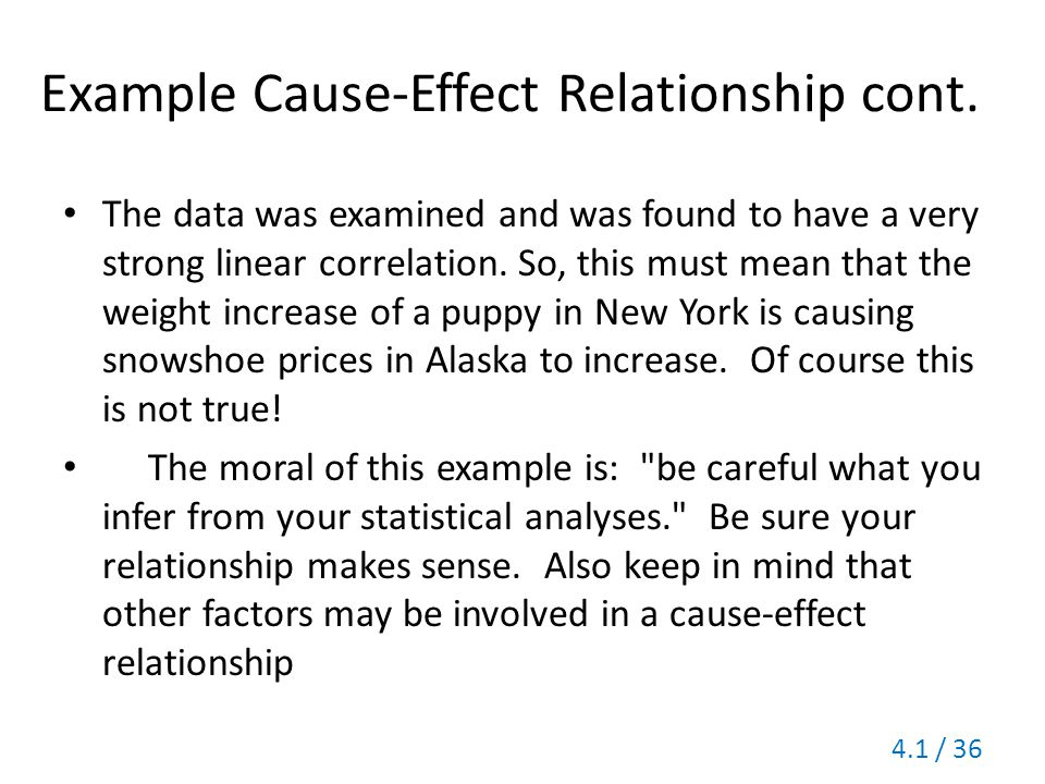 Example Cause-Effect Relationship cont.