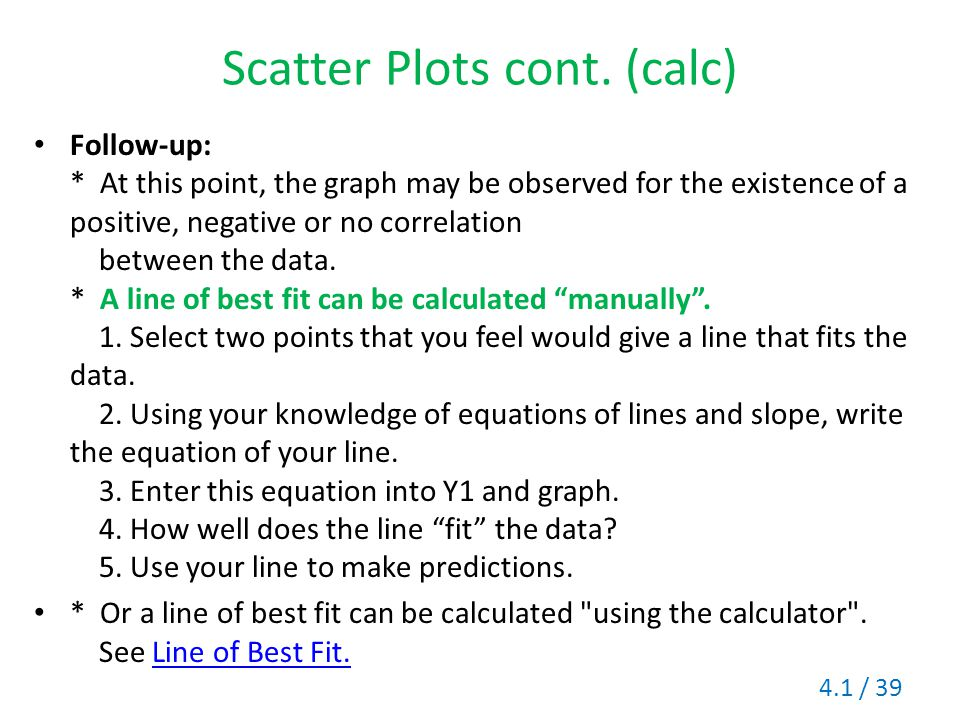 Scatter Plots cont. (calc)