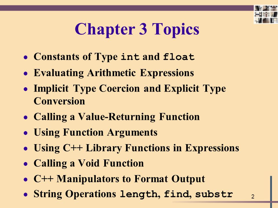 Chapter 3 Topics Constants of Type int and float