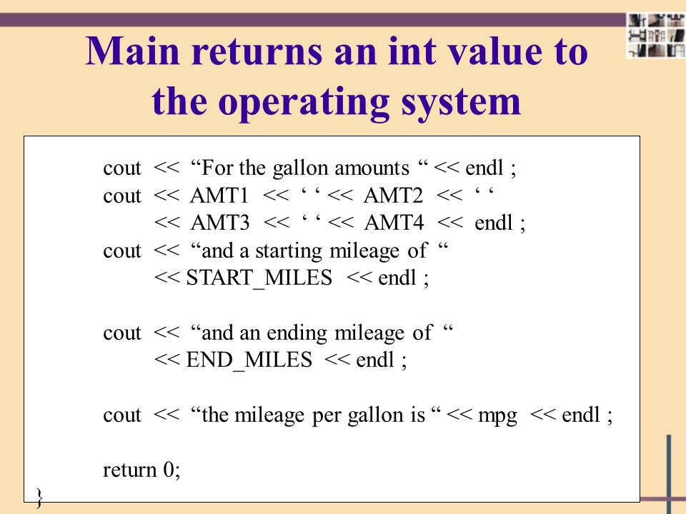Main returns an int value to