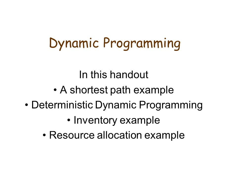 Dynamic Programming In this handout A shortest path example